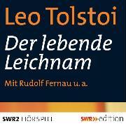 Cover-Bild zu Der lebende Leichnam (Audio Download) von Tolstoi, Leo