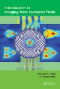 Cover-Bild zu Introduction to Imaging from Scattered Fields (eBook) von Fiddy, Michael A