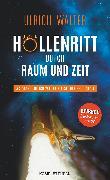 Cover-Bild zu Höllenritt durch Raum und Zeit (eBook) von Walter, Ulrich