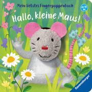 Cover-Bild zu Mein liebstes Fingerpuppenbuch: Hallo, kleine Maus! von Penners, Bernd