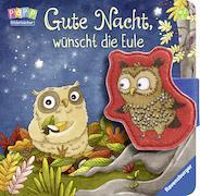 Cover-Bild zu Gute Nacht, wünscht die Eule von Penners, Bernd