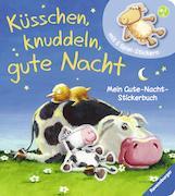 Cover-Bild zu Küsschen, knuddeln, gute Nacht von Penners, Bernd