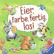 Cover-Bild zu Eier, Farbe, fertig, los! von Penners, Bernd