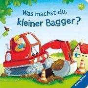 Cover-Bild zu Was machst du, kleiner Bagger? von Penners, Bernd