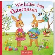 Cover-Bild zu Wir helfen dem Osterhasen von Hauenschild, Lydia