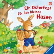 Cover-Bild zu Ein Osterfest für den kleinen Hasen von Künzler-Behncke, Rosemarie