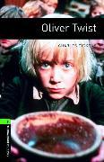 Cover-Bild zu Oxford Bookworms Library: Level 6:: Oliver Twist von Dickens, Charles