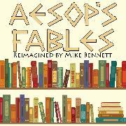 Cover-Bild zu Aesop's Fables Reimagined (Audio Download) von Bennett, Mike