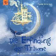 Cover-Bild zu Die Erfindung der Träume (Audio Download) von Himmel, Yvette