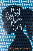 Cover-Bild zu A Swift Pure Cry von Dowd, Siobhan