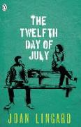 Cover-Bild zu The Twelfth Day of July von Lingard, Joan