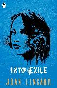Cover-Bild zu Into Exile von Lingard, Joan