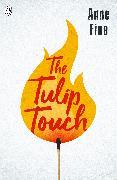Cover-Bild zu The Tulip Touch von Fine, Anne