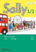 Cover-Bild zu Sally, Englisch ab Klasse 1 - Ausgabe Nordrhein-Westfalen (Neubearbeitung), 1./2. Schuljahr, Activity Book, Mit Audio-CD und Kartonbeilagen von Brune, Jasmin