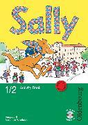 Cover-Bild zu Sally, Englisch ab Klasse 1 - Ausgabe E für Nordrhein-Westfalen 2008, 1./2. Schuljahr, Activity Book mit Audio-CD und Kartonbeilagen von Brune, Jasmin