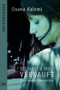 Cover-Bild zu Sie haben mich verkauft von Kalemi, Oxana