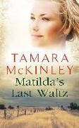 Cover-Bild zu Matilda's Last Waltz (eBook) von McKinley, Tamara