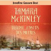 Cover-Bild zu Träume jenseits des Meeres (Audio Download) von McKinley, Tamara