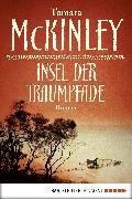 Cover-Bild zu Insel der Traumpfade (eBook) von McKinley, Tamara