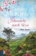 Cover-Bild zu Sehnsucht nach Skye von McKinley, Tamara