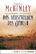Cover-Bild zu Das Versprechen des Opals (eBook) von McKinley, Tamara