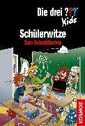 Cover-Bild zu Die drei ??? Kids, Schülerwitze (drei Fragezeichen Kids) (eBook) von Saße, Jan (Illustr.)