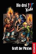 Cover-Bild zu Die drei ??? Kids, 7, Gruft der Piraten (drei Fragezeichen Kids) (eBook) von Blanck, Ulf
