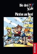 Cover-Bild zu Die drei ??? Kids: Piraten an Bord (drei Fragezeichen Kids) (eBook) von Pfeiffer, Boris