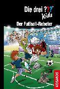 Cover-Bild zu Die drei ??? Kids, 75, Fußball-Roboter (drei Fragezeichen Kids) (eBook) von Blanck, Ulf
