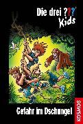 Cover-Bild zu Die drei ??? Kids 62. Gefahr im Dschungel (drei Fragezeichen Kids) (eBook) von Blanck, Ulf
