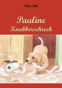 Cover-Bild zu Pauline Knabberschreck von Sell, Ellen