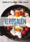 Cover-Bild zu Jerusalén Crisol de Las Cocinas del Mundo/ Jerusalem von Tamimi, Sami