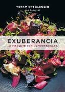 Cover-Bild zu Exuberancia / Plenty More: La Vibrante Cocina Vegetariana / Vibrant Vegetable Cooking from London's Ottolenghi von Ottolenghi, Yotam