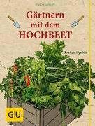 Cover-Bild zu Gärtnern mit dem Hochbeet von Kullmann, Folko