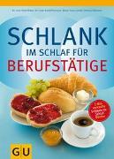 Cover-Bild zu Schlank im Schlaf für Berufstätige von Pape, Detlef