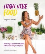 Cover-Bild zu High Vibe Food von Fürstler, Angelika