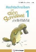 Cover-Bild zu Rechtschreiben mit Rico Schnabel, Klasse 1 von Drecktrah, Stefanie