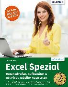 Cover-Bild zu Excel Spezial - Daten abrufen, aufbereiten & mit Pivot-Tabellen auswerten (eBook) von Baumeister, Inge