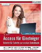 Cover-Bild zu Access für Einsteiger - für Access 2010, 2013 und 2016 (eBook) von Baumeister, Inge
