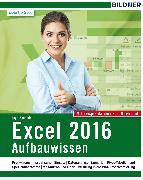 Cover-Bild zu Excel 2016 Aufbauwissen (eBook) von Baumeister, Inge
