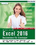 Cover-Bild zu Excel 2016 - Basiswissen (eBook) von Baumeister, Inge