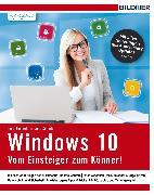 Cover-Bild zu Windows 10 - Vom Einsteiger zum Könner (eBook) von Baumeister, Inge