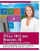 Cover-Bild zu Office 2016 und Windows 10: Der schnelle Umstieg im Büro (eBook) von Baumeister, Inge