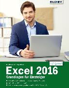 Cover-Bild zu Excel 2016 - Grundlagen für Einsteiger: Leicht verständlich - komplett in Farbe! (eBook) von Baumeister, Inge