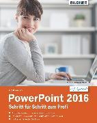 Cover-Bild zu PowerPoint 2016 Schritt für Schritt zum Profi (eBook) von Baumeister, Inge