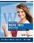 Cover-Bild zu Word 2013 Basiswissen (eBook) von Baumeister, Inge