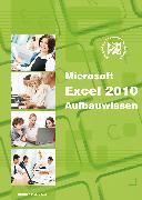 Cover-Bild zu Excel 2010 Aufbauwissen (eBook) von Baumeister, Inge