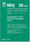 Cover-Bild zu MiQ 28: Hochpathogene Erreger, Biologische Kampfstoffe, Teil III von Podbielski, Andreas (Hrsg.)