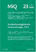 Cover-Bild zu MIQ 23: Krankenhaushygienische Untersuchungen, Teil II von Deutsche Gesellschaft für (Hrsg.)