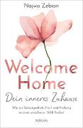 Cover-Bild zu Zebian, Najwa: Welcome Home - Dein inneres Zuhause